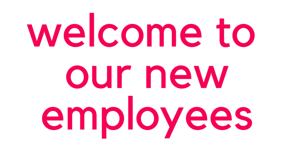 welcome to our new employees
